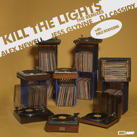 Alex Newell, Jess Glynne & DJ Cassidy with Nile Rodgers - Kill The Lights