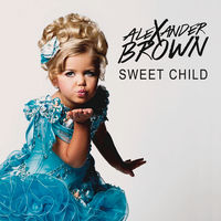 Alexander Brown - Sweet Child