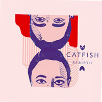 Catfish - Rebirth