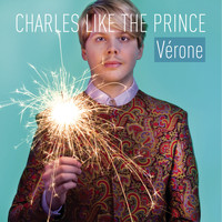 Charles Like The Prince - Vérone