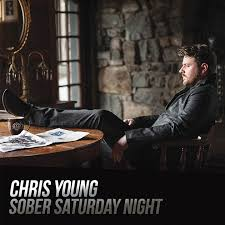 Chris Young feat. Vince Gill - Sober Saturday Night