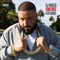 DJ Khaled feat. Drake - For Free