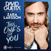 David Guetta feat. Zara Larsson - This One's For You