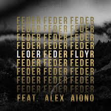 Feder feat. Alex Aiono - Lordly
