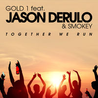Gold 1 feat. Jason Derulo & Smokey - Together We Run