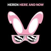 Heren - Here & Now