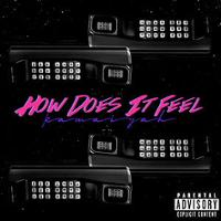 Kamaiyah - How Does It Feel