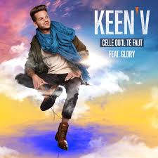 Keen'V feat. Glory - Celle Qu'il Te Faut