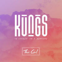 Kungs vs. Cookin' On 3 Burners - This Girl