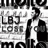 LBJ - Lose You
