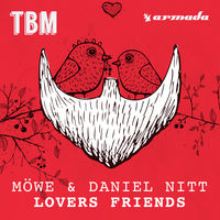 Möwe & Daniel Nitt - Lovers Friends