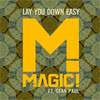 Magic! feat. Sean Paul - Lay You Down Easy