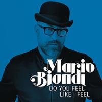 Mario Biondi - Do You Feel Like I Feel