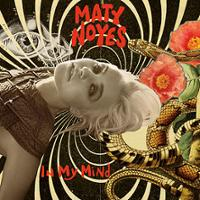 Maty Noyes - In My Mind