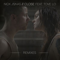Nick Jonas feat. Tove Lo - Close