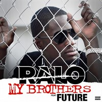 Ralo feat. Future - My Brothers