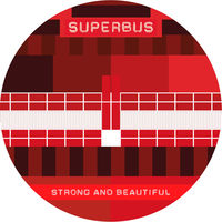 Superbus - Strong And Beautiful