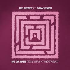 The Avener feat. Adam Cohen - We Go Home