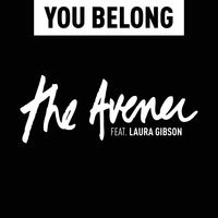 The Avener feat. Laura Gibson - You Belong