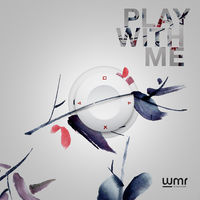 Wirelesound - Play With Me